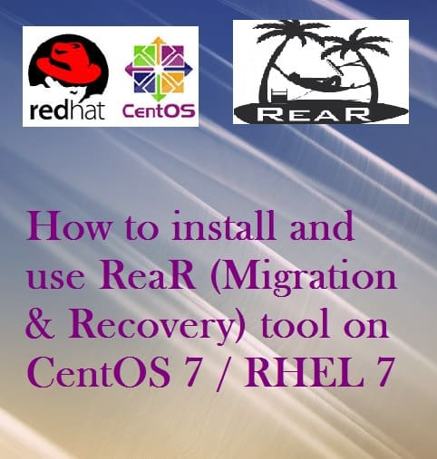 How to install and use ReaR (Migration & Recovery tool) on