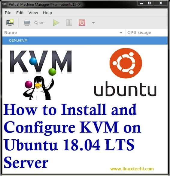 How to Install and Configure KVM on Ubuntu 18 04 LTS Server