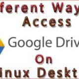 Different-Ways-Access-Google-Drive-Linux-Desktop