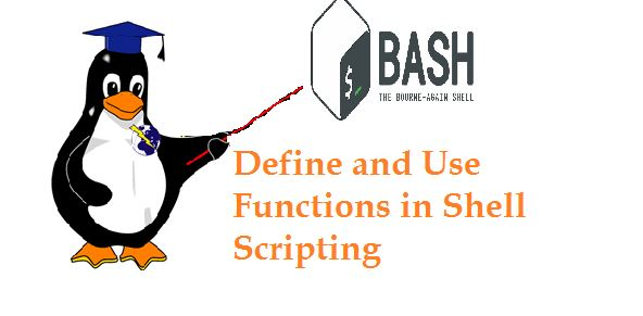 How to define and use functions in Linux Shell Script