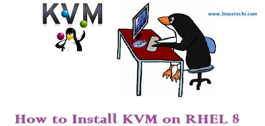 How to Install and Configure KVM on RHEL 8