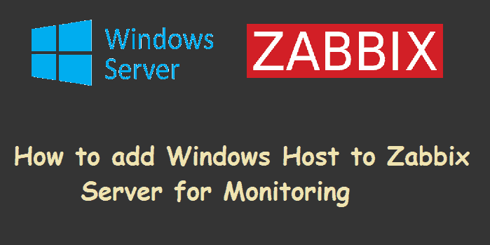 How-to-add-windows-host-zabbix-server
