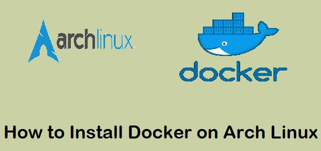 Install-Docker-on-ArchLinux