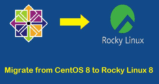 Migrate-CentOS8-to-Rocky-Linux-8